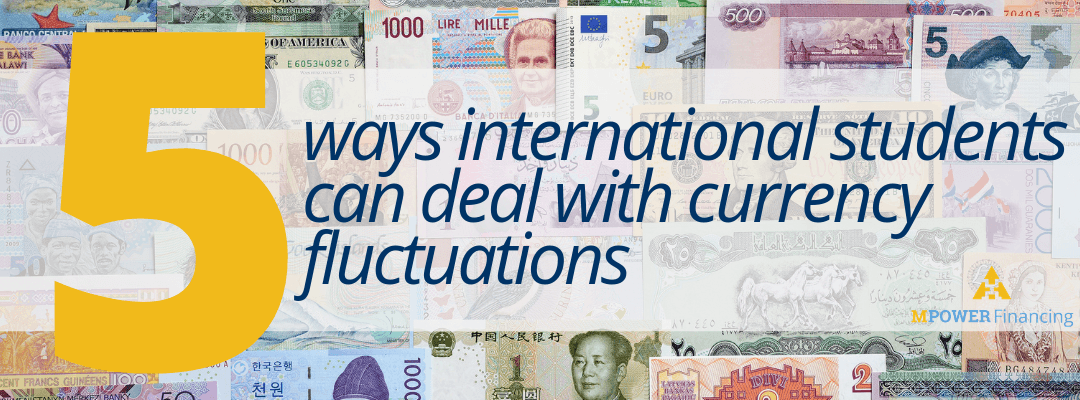 5 Ways International Students Can Deal With Currency Fluctuations